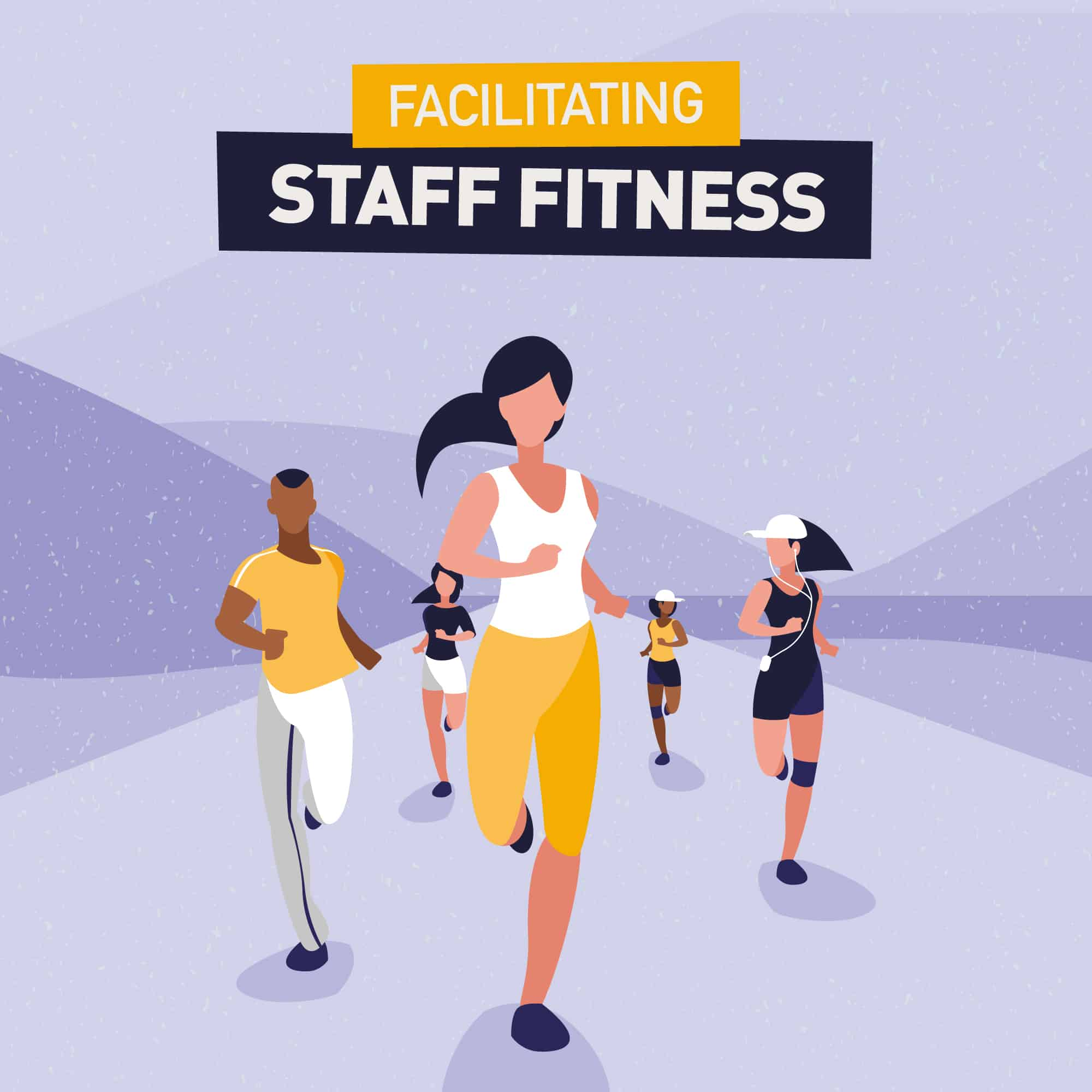 Facilitating Staff Fitness